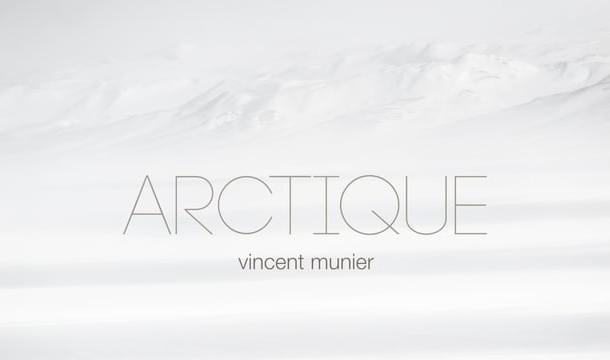Arctique, le film et le livre de Vincent MUNIER