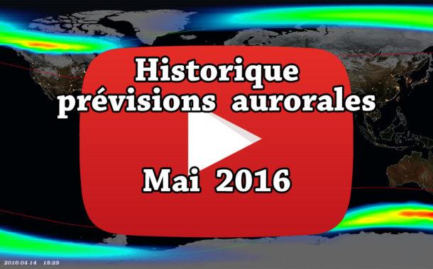 VIDEO - Retrouvez l'historique des prévisions aurorales de mai 2016