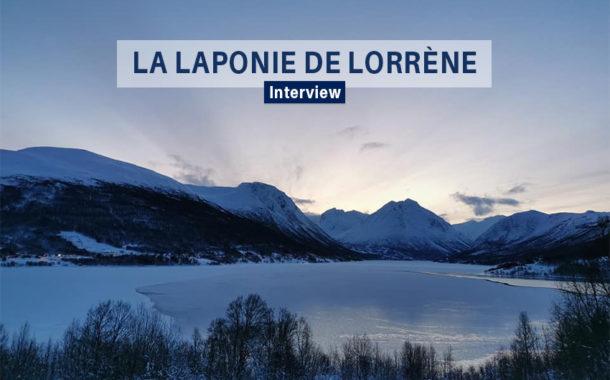 Témoignage : La Laponie à travers les yeux de Lorrène